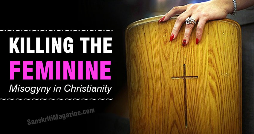 Killing the feminine: Misogyny in Christianity
