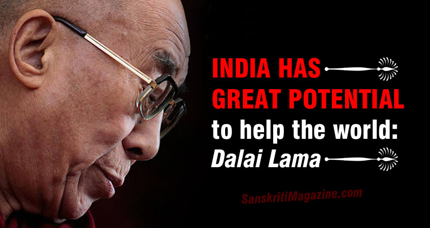 India has great potential to help the world: Dalai Lama