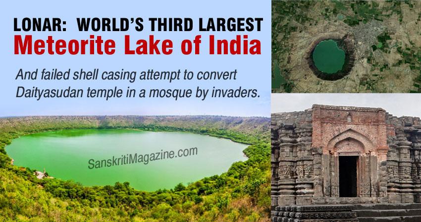 Lonar: World's third largest meteorite lake of India