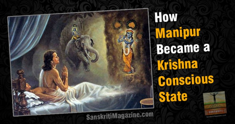 How Manipur Became a Krishna Conscious State