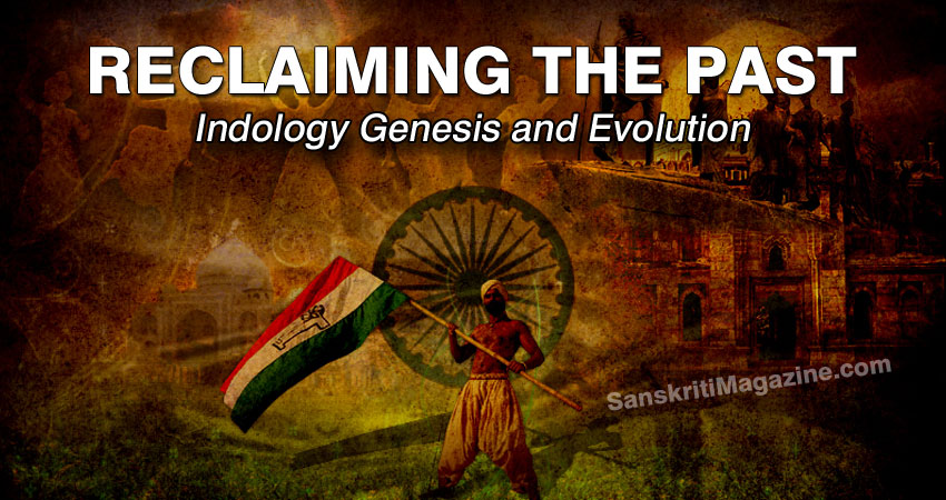 The Future of Our Past: Indology Genesis and Evolution