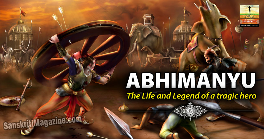Abhimanyu: The Life and Legend of a tragic hero