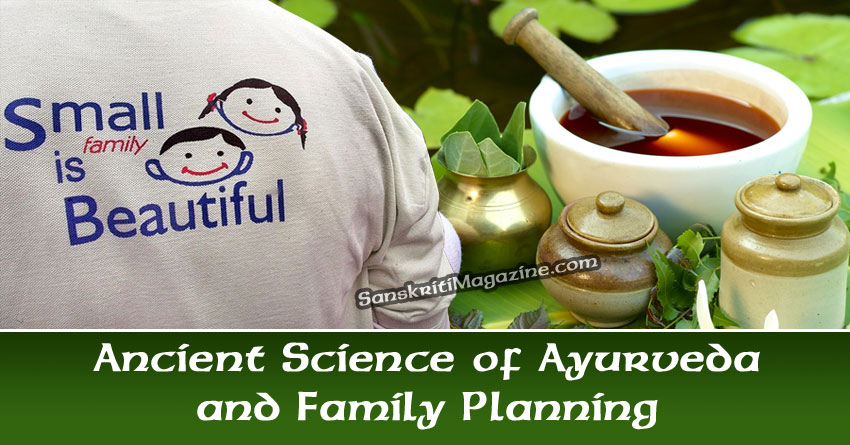Ancient Science of Ayurveda and Family Planning