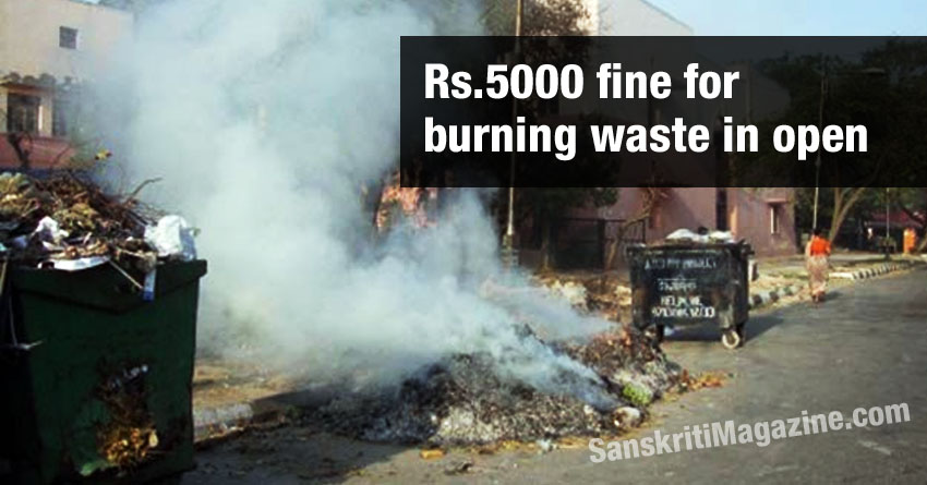Rs. 5000 fine for burning waste in open