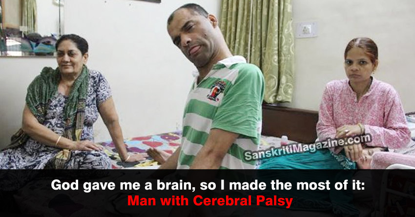 God gave me a brain, so I made the most of it: Man with cerebral palsy