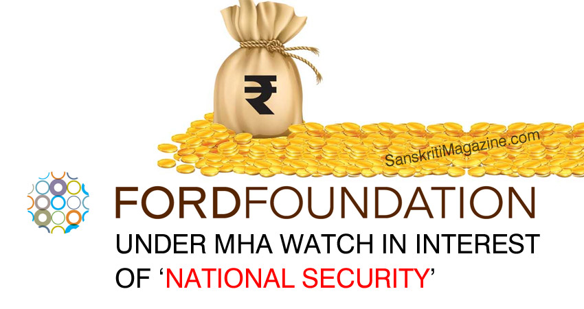 Ford Foundation under MHA watch in interest of 'national security'