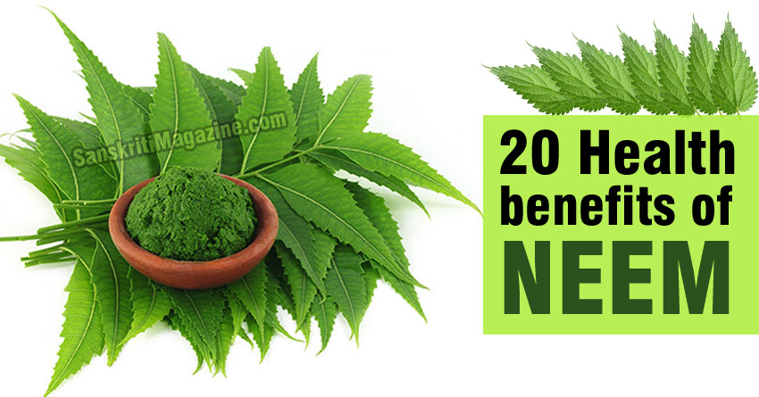 20 Health benefits of Neem