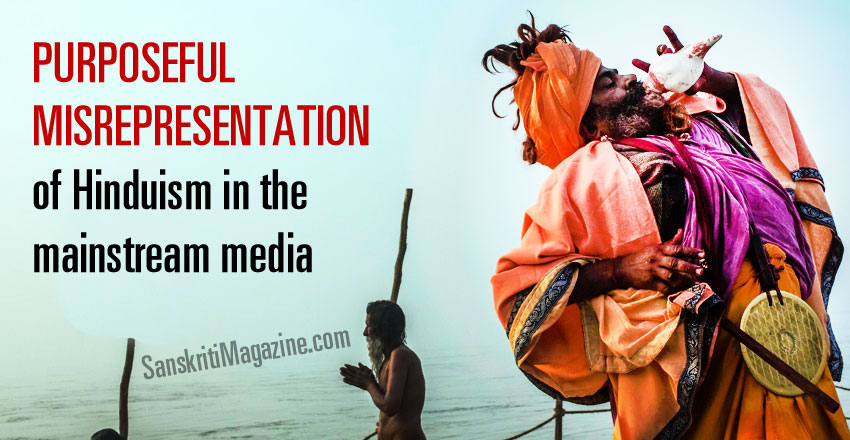 Purposeful misrepresentation of Hinduism in the mainstream media