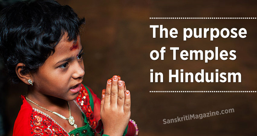 The purpose of temples in Hinduism