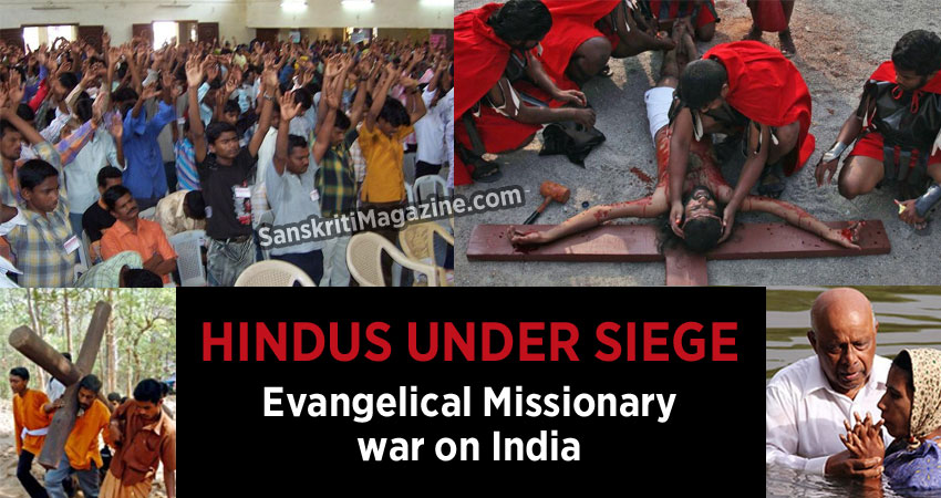 Hindus under siege: Evangelical Missionary war on India