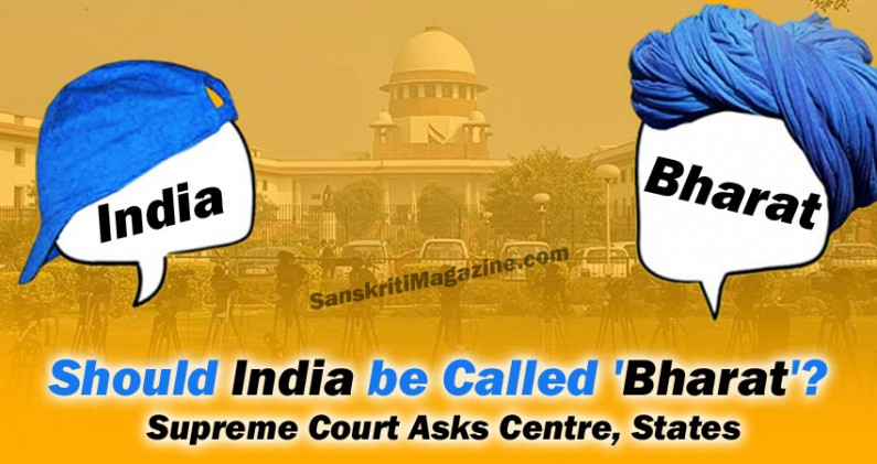 Should India be Called 'Bharat'? Supreme Court Asks Centre, States