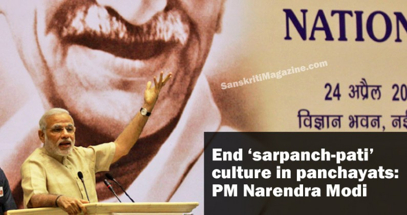 End 'sarpanch-pati' culture in panchayats: PM Narendra Modi