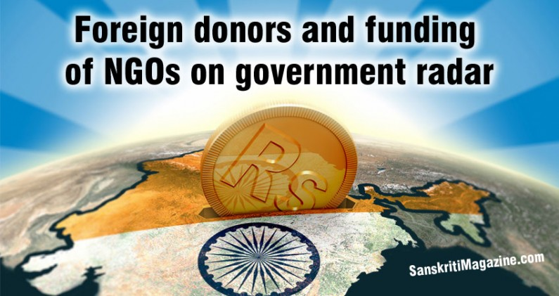 Foreign donors and funding  of NGOs on government radar