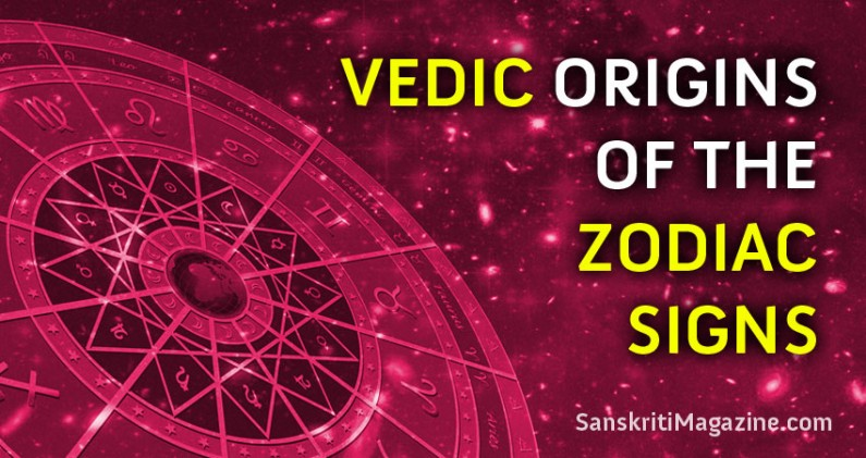 Vedic Origins of the Zodiac Signs