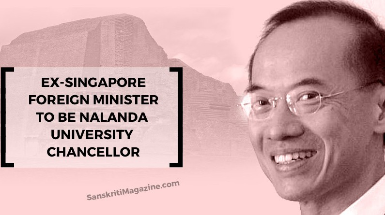 Ex-Singapore foreign minister to be Nalanda University chancellor