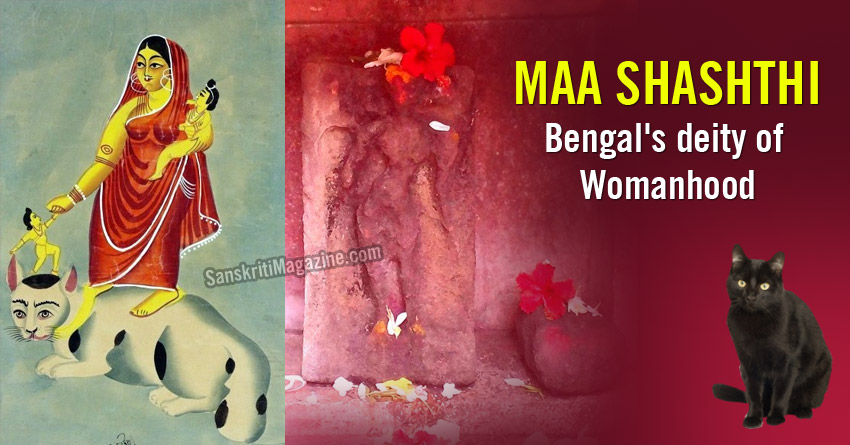 Maa Shashthi: Bengal's deity of Womanhood