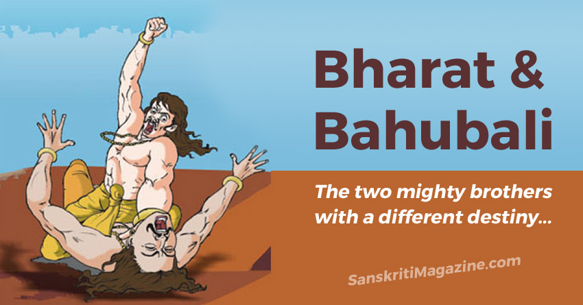 Bharat and Bahubali: the two mighty brothers with a different destiny