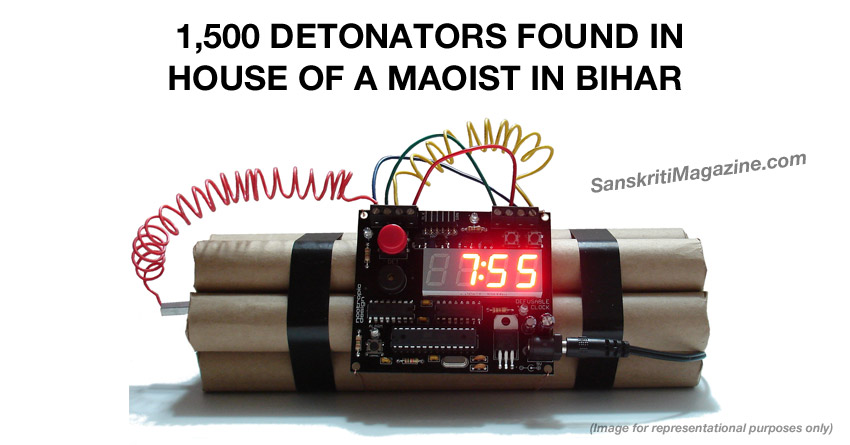 1,500 detonators found in a house in Bihar