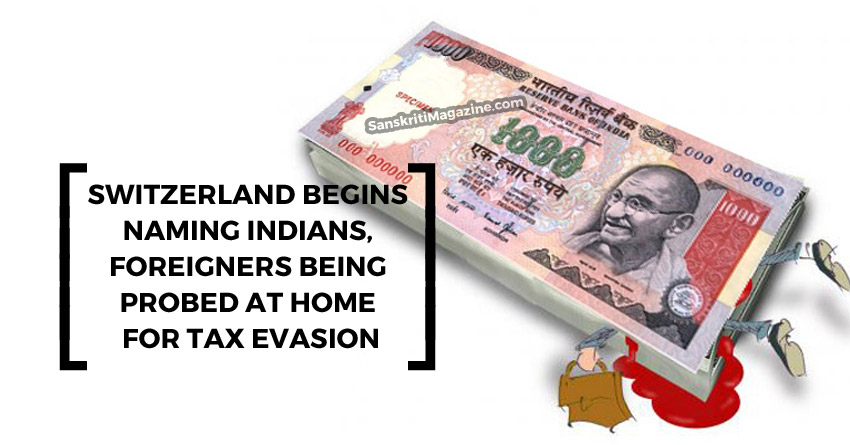Switzerland begins naming Indians, foreigners being probed at home for tax evasion