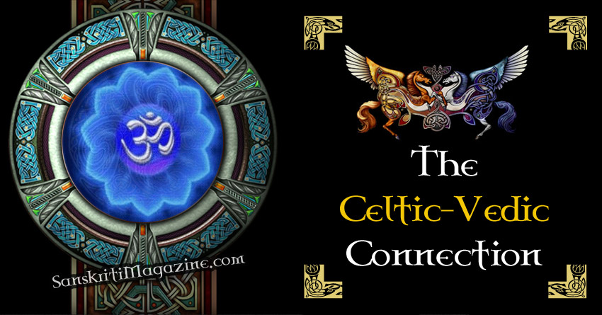 The Celtic - Vedic Connection