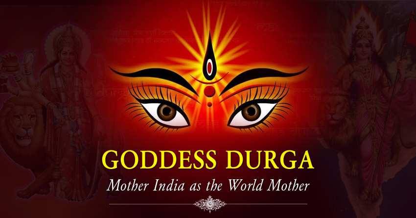 Goddess Durga: Mother India as the World Mother