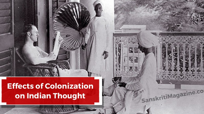 Effects of Colonization on Indian Thought
