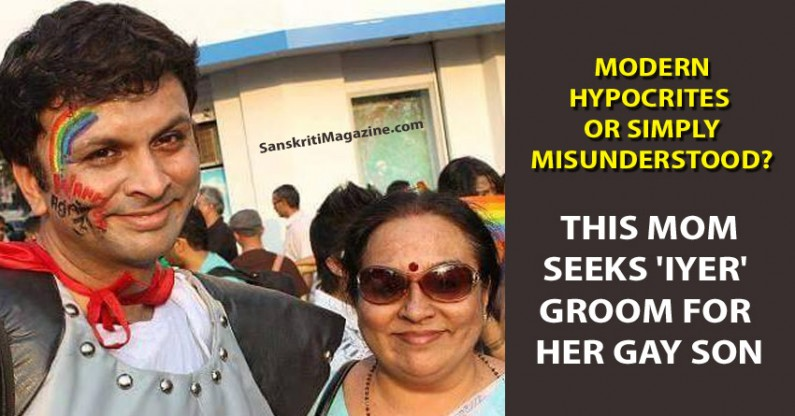 "Modern Hyprocrites or Misunderstood?  This mom seeks ""Iyer"" groom for her gay son"