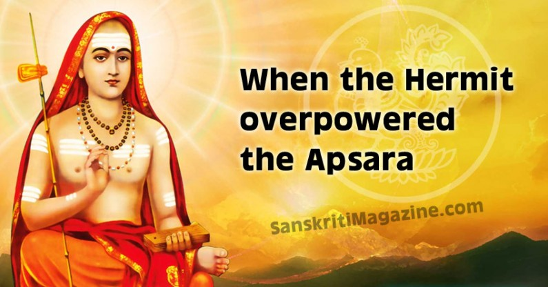 When the hermit overpowered the apsara