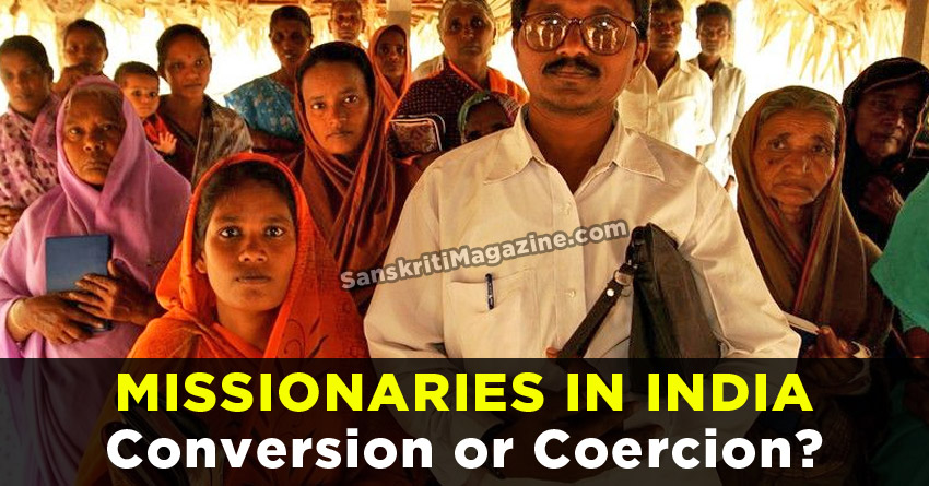 Missionaries in India: Conversion or Coercion?