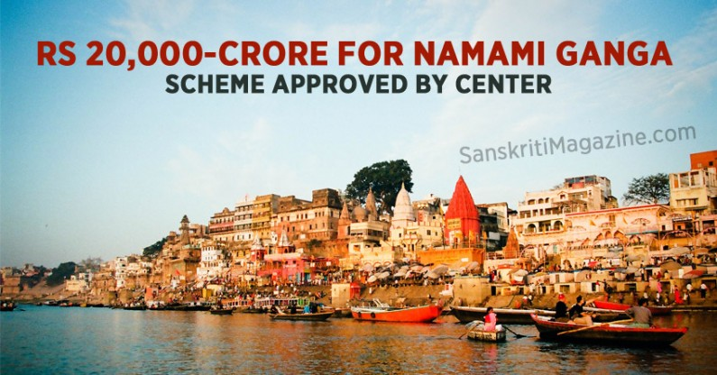Rs 20,000-crore for Namami Ganga scheme approved by Center