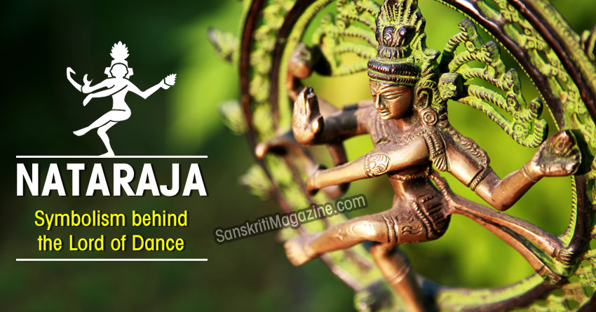 Nataraja: Symbolism behind the Lord of Dance