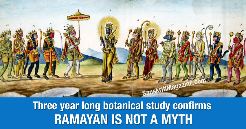 Three year long botanical study confirms Ramayan is not a myth