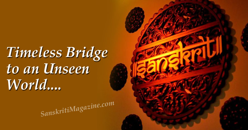 Sanskrit: Timeless Bridge to an Unseen World