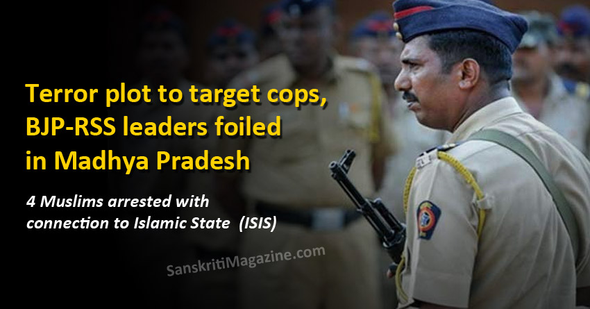 Terror plot to target cops, BJP-RSS leaders foiled