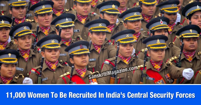 Women Empowerment – 11,000 Women To Be Recruited In India's Central Security Forces