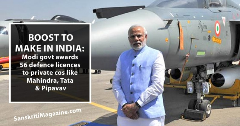 Boost to Make in India: Modi govt awards 56 defence licences to private cos like Mahindra, Tata & Pipavav