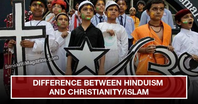 What is the difference between Hinduism and Christianity/Islam