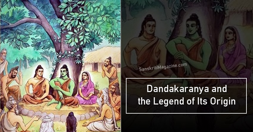 Dandakaranya and the Legend of Its Origin