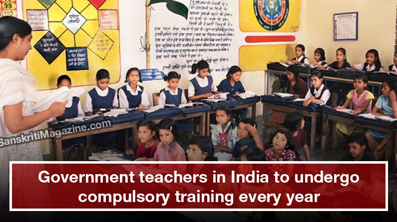 Government teachers in India to undergo compulsory training every year
