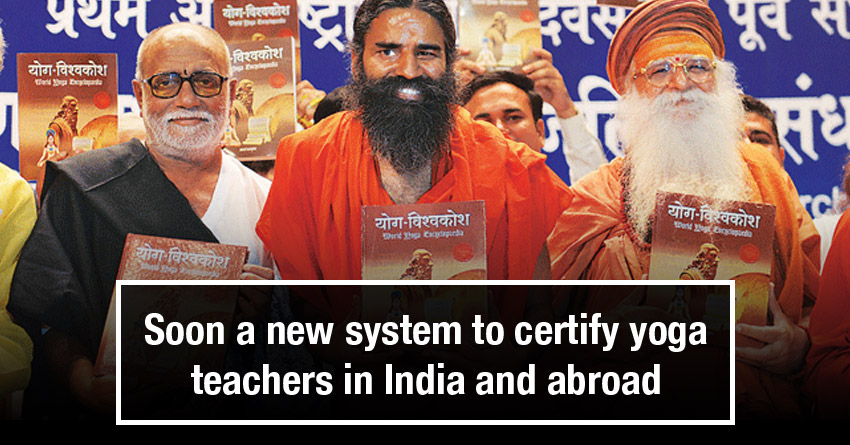 Soon a new system to certify yoga teachers in India and abroad