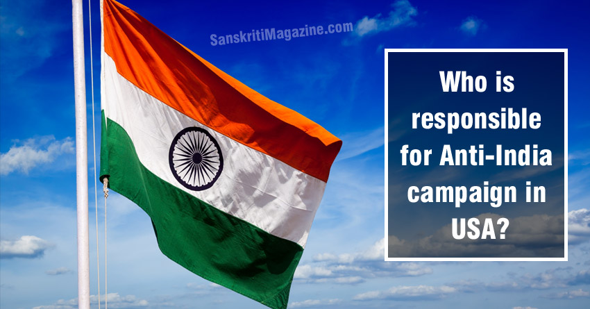 Who is responsible for Anti-India campaign in USA ?