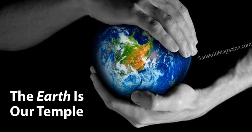 The Earth Is Our Temple
