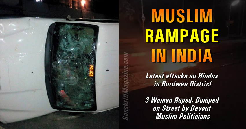 Muslim Rampage in India: Muslim attacks on Hindus in Burdwan District