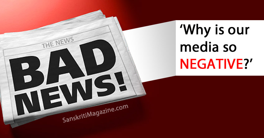 why-indian-media-is-so-negative