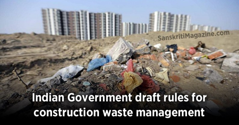 Indian Government draft rules for construction waste management