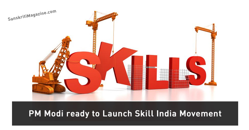 PM Modi ready to Launch Skill India Movement