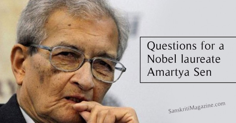 Questions for a Nobel laureate Amartya Sen