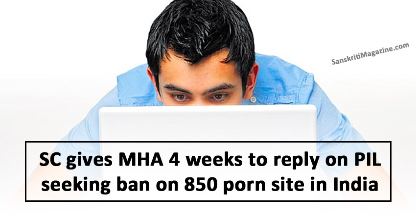 SC-gives-MHA-4-weeks-to-reply-on-PIL-on-pron-site-ban