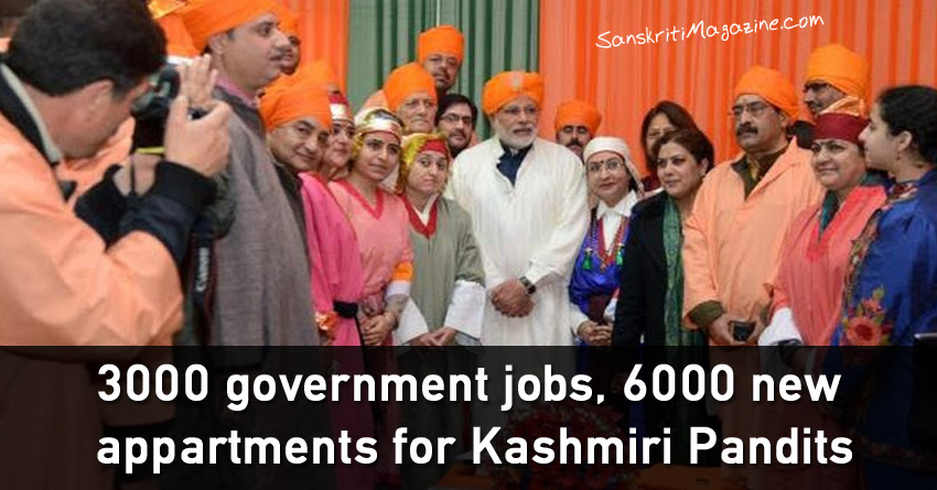 3000 government jobs, 6000 new flats for Kashmiri Pandits