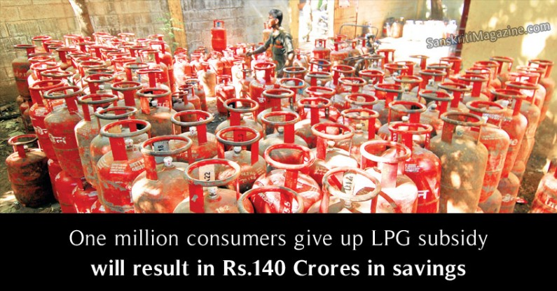 One million consumers give up LPG subsidy will result in Rs.140 Crores in savings